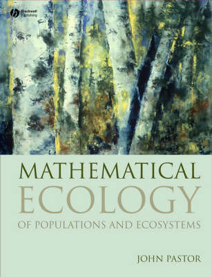 Mathematical Ecology of Populations and Ecosystems by John Pastor image