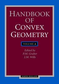 Handbook of Convex Geometry by Gerard Meurant