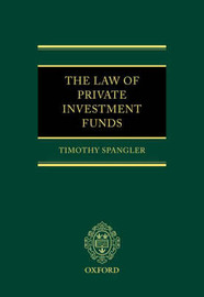 The Law of Private Investment Funds by Timothy Spangler image