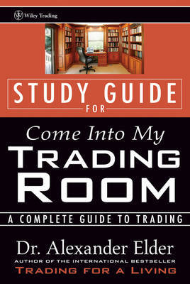 Study Guide for Come Into My Trading Room by Alexander Elder image