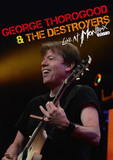George Thorogood & The Destroyers - Live at Montreux 2013 DVD