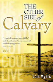 The Other Side of Calvary by Lois Myers image