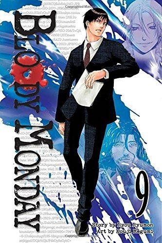 Bloody Monday: Vol. 09 by Ryumon Ryou