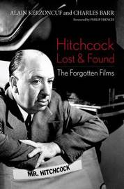 Hitchcock Lost and Found by Alain Kerzoncuf