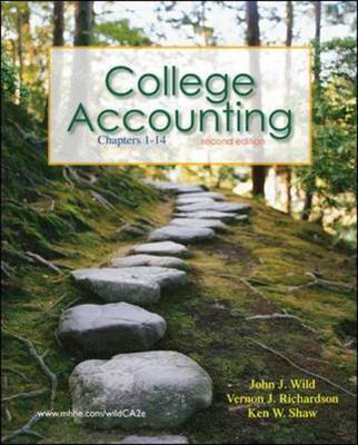 College Accounting with Annual Report: Chapters 1-14 by John J Wild image