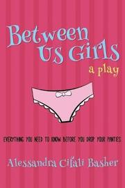 Between Us Girls by Alessandra Cifali Basher