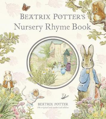 Beatrix Potter's Nursery Rhyme Book by Beatrix Potter