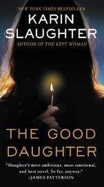 The Good Daughter by Karin Slaughter image