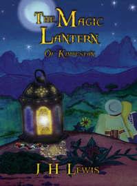 The Magic Lantern of Kimbustan by J.H. Lewis image