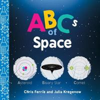ABCs of Space by Chris Ferrie