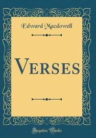 Verses (Classic Reprint) by Edward MacDowell image