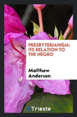 Presbyterianism by Matthew Anderson image