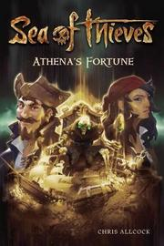 Sea of Thieves: Athena's Fortune by Chris Allcock
