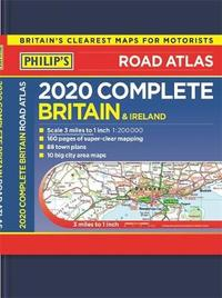 Philip's Complete Road Atlas Britain and Ireland by Philip's Maps