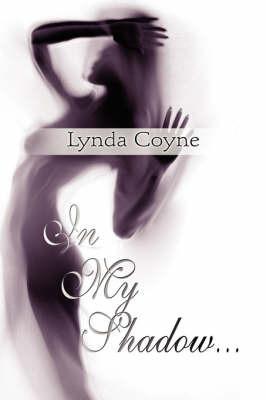 In My Shadow. by Lynda Coyne image