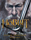The Hobbit: An Unexpected Journey - Official Movie Guide (Film Tie-In) by Brian Sibley