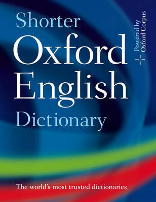 Shorter Oxford English Dictionary by Oxford Languages