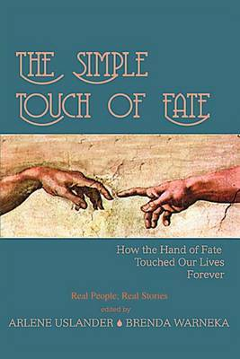 The Simple Touch of Fate: How the Hand of Fate Touched Our Lives Forever image