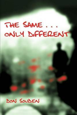 The Same . . . Only Different by Don Souden image