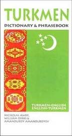Turkmen-English/English-Turkmen Dictionary and Phrasebook by Nicholas Awde image