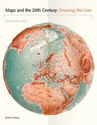 Maps and the 20th Century