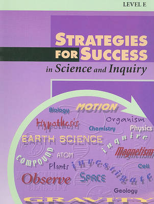 Strategies for Success in Science and Inquiry, Level E by Lucille Caron image
