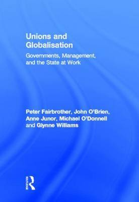 Unions and Globalisation by Peter Fairbrother