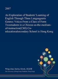 An Exploration of Students' Learning of English Through Three Languagearts Genres by Wing-Shan Sarina Kwok image