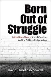 Born Out of Struggle by David Omotoso Stovall image