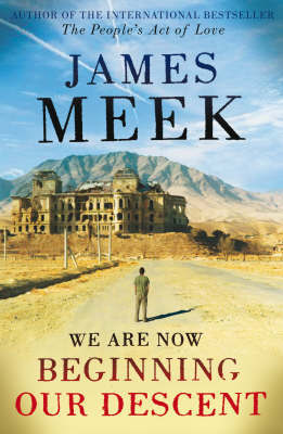 We Are Now Beginning Our Descent by James Meek