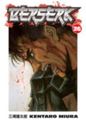 Berserk Volume 26 by Kentaro Miura