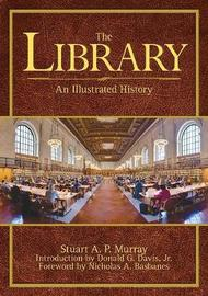 The Library by Stuart A.P. Murray