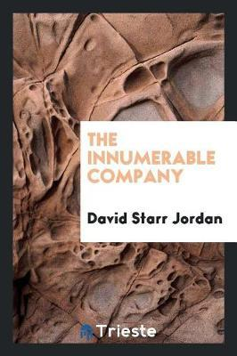 The Innumerable Company by David Starr Jordan image