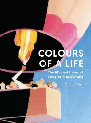 Colours of A Life by Anna Cahill image