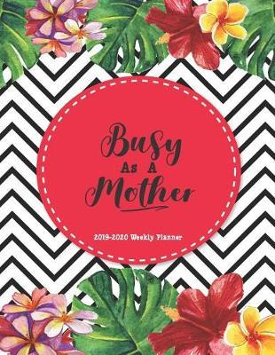 Busy As A Mother Planner by Linny Nana