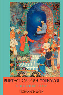 Rubai'yat of Josh Malihabadi by Mohammad, Yamin