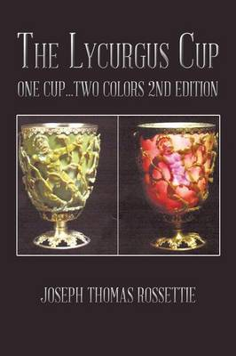 The Lycurgus Cup by Joseph Thomas Rossettie image