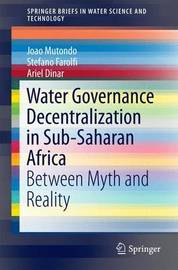 Water Governance Decentralization in Sub-Saharan Africa by Joao Mutondo