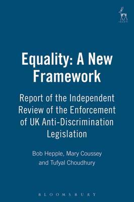 Equality: A New Framework by Bob Hepple