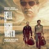 Hell Or High Water - OST by Nick Cave & Warren Ellis