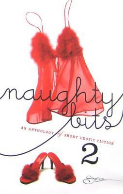 Naughty Bits 2 an Anthology of Short Erotic by Portia Da Costa image