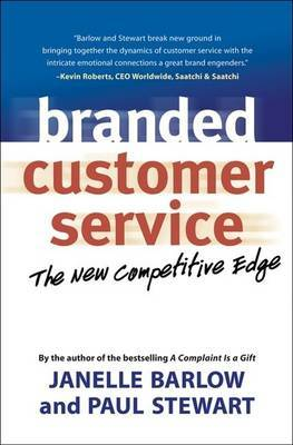 Branded Customer Service: The New Competitive Edge by Janelle Barlow image