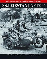 Ss: Leibstandarte by Rupert Butler