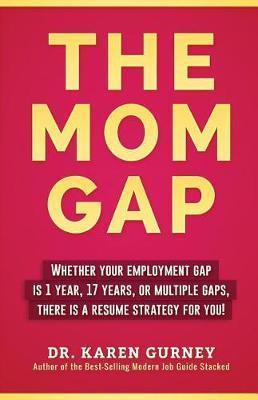 The Mom Gap by Karen Gurney image