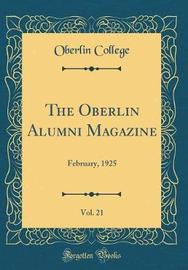 The Oberlin Alumni Magazine, Vol. 21 by Oberlin College image