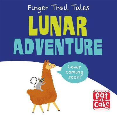 Finger Trail Tales: Lunar Adventure by Pat-A-Cake