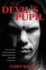 The Devil's Pupil by Cody Bates