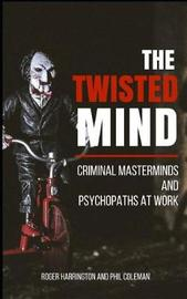 The Twisted Mind by Phil Coleman image