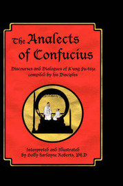 The Analects of Confucius by Holly Harlayne Roberts image
