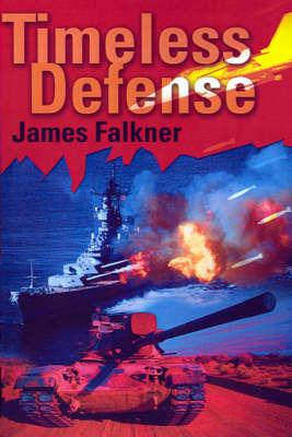 Timeless Defense by James Falkner image